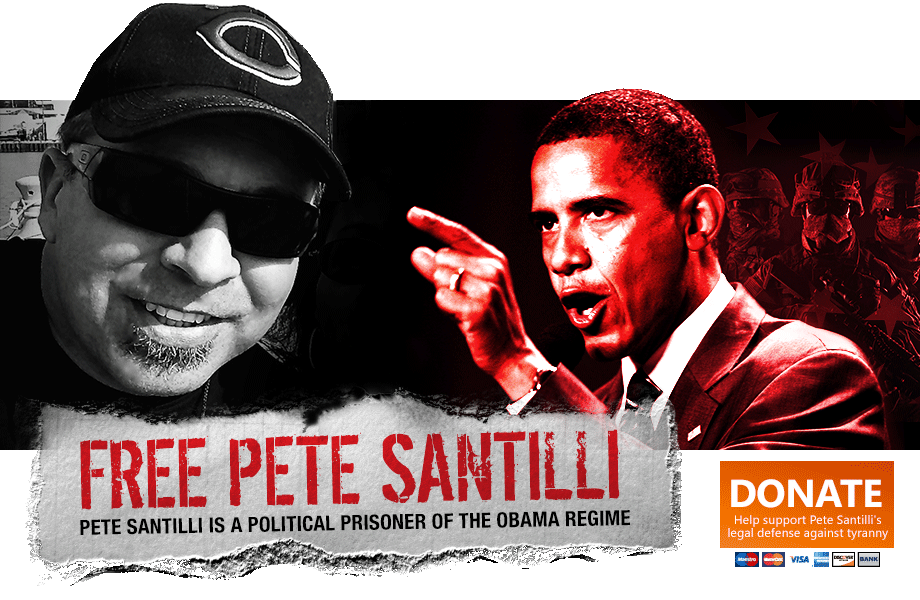 Pete Santilli is a political prisoner of the Obama regime